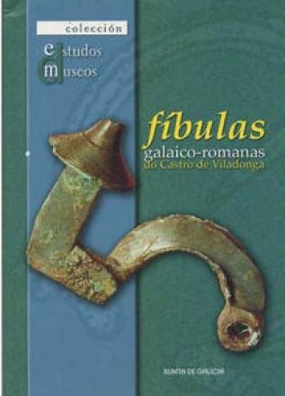 "Capa de ""Fíbulas galaico-romanas do Castro de Viladonga"""