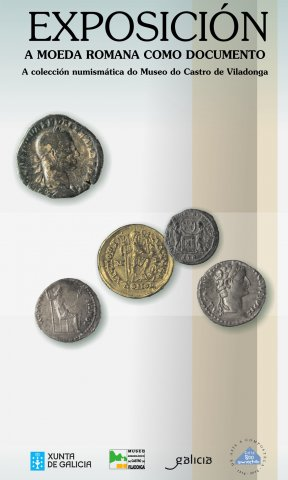 Exhibition poster Roman coins as a document. Numismatic collection of the Museum of the Castro de Viladonga